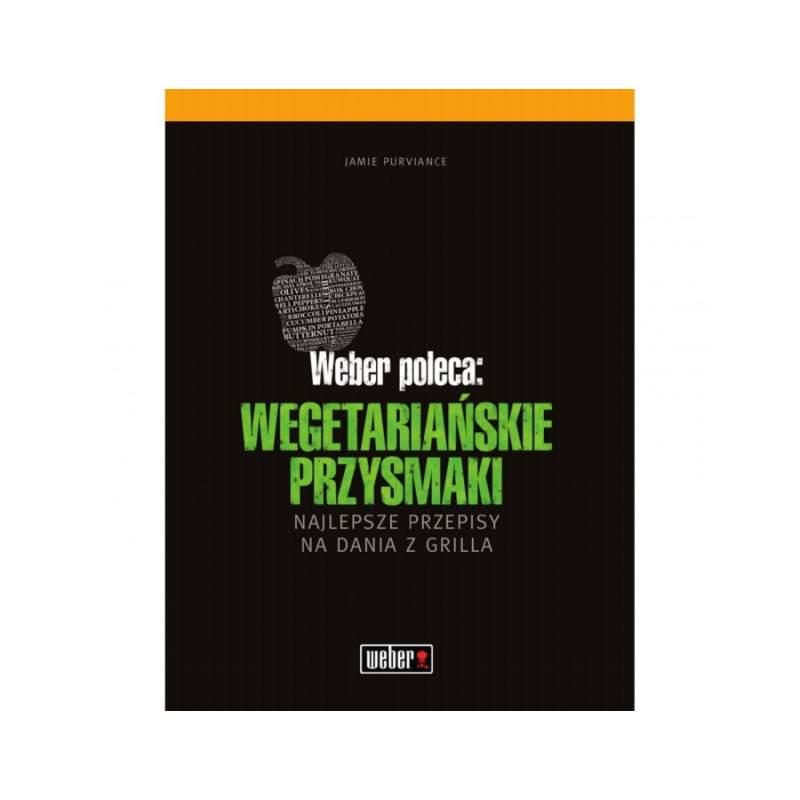 """Książka Weber : """"Wegetariańskie Przysmaki""""."""
